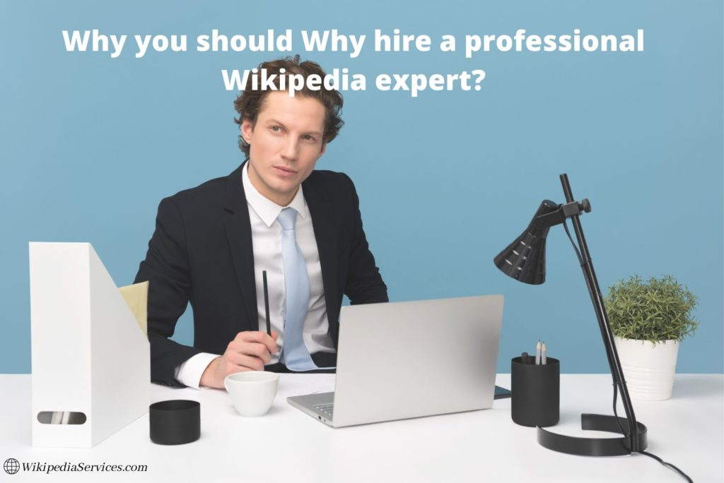 Wikipedia Writers for hire, Wikipedia Expert